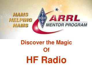 Discover the Magic Of HF Radio
