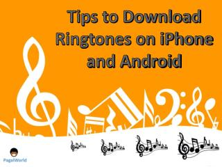 Tips to Download Ringtones on iPhone and Android
