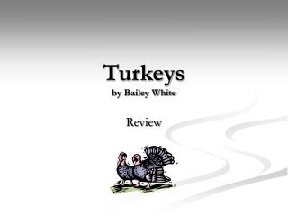 Turkeys by Bailey White