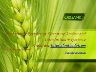 Assignment Revision of Literature Review and Introduction Experience Tradition/tutorialoutletdotcom
