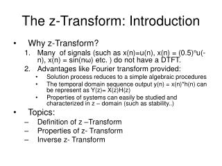 The z-Transform: Introduction