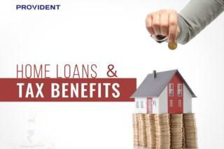 Home Loan & Tax Benefits