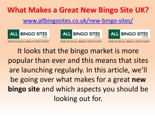 What Makes a Great New Bingo Site UK?