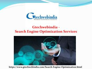 Gtechwebindia � Leading a Top SEO services company in India.
