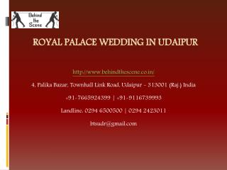 Royal Palace Wedding in Udaipur