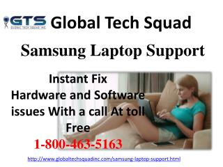 Best Samsung Laptop Technical Support call 1-800-463-5163