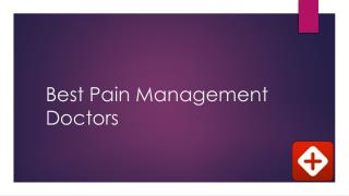 Best pain management doctors