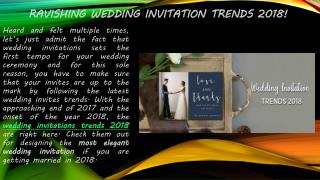 Ravishing Wedding Invitation Trends 2018 - A2zWeddingCards