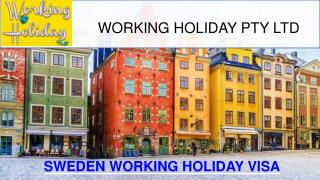 Sweden Working Holiday Visa - Working Holiday