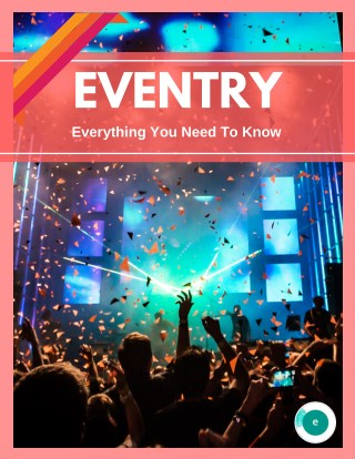 Eventry - Everything You Need To Know.