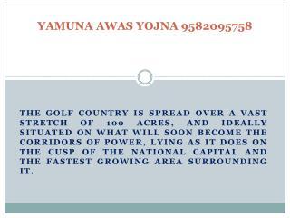 AWAS YOJNA YAMUNA EXPRESSWAY 9582095758