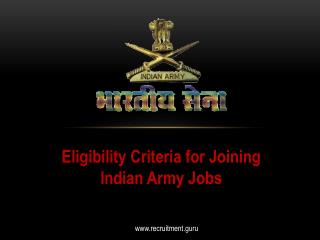 Eligibility Criteria for Joining Indian Army