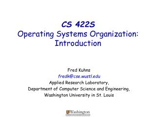 CS 422S Operating Systems Organization: Introduction