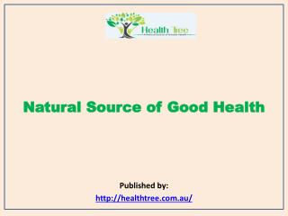 Health Tree-Natural Source of Good Health