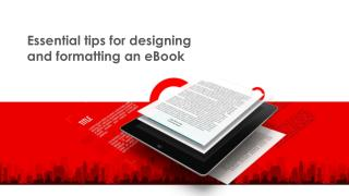 Essential tips for designing and formatting an ebook