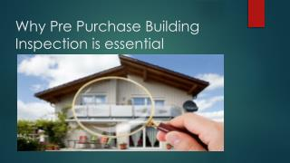 Why Pre Purchase Building Inspection is essential