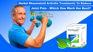 Herbal Rheumatoid Arthritis Treatments to Reduce Joint Pain - Which One Work the Best?