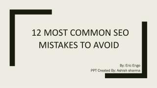 12 Most Common SEO Mistakes to Avoid