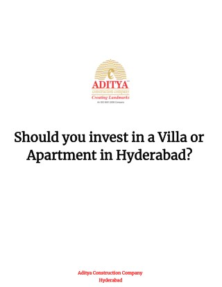 Should you invest in a Villa or Apartment in Hyderabad?