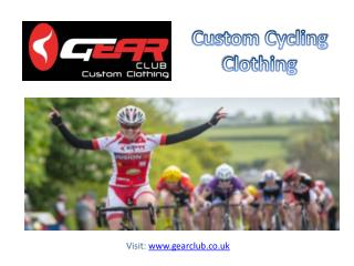 Shop Custom Cycling Clothing at Low Prices from Gear Club Ltd