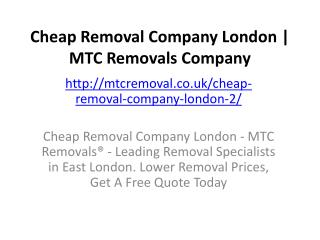 Cheap Removal Company London | MTC Removals Company