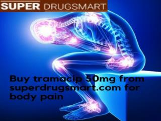 Relax your muscle with Tramacip 50 Mg online