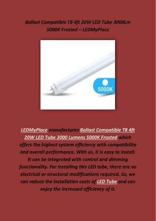 Ballast Compatible T8 4ft LED Tube
