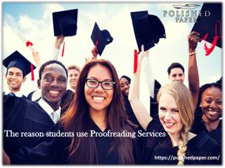 The reason students use Proofreading Services