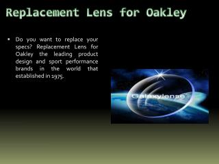 Replacement Lenses for Oakley