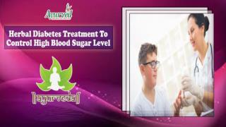 Herbal Diabetes Treatment to Control High Blood Sugar Level