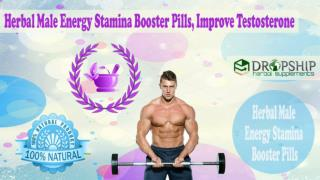 Herbal Male Energy Stamina Booster Pills, Improve Testosterone