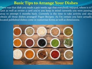 Basic Tips to Arrange Your Dishes