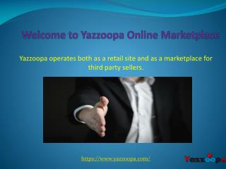 Yazzoopa - An Online Marketplace for Third Party Sellers