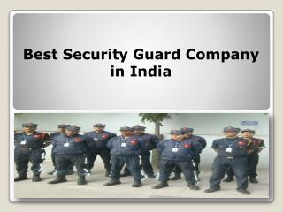 Best Security Guard Company in India
