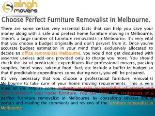 Choose Perfect Furniture Removalist in Melbourne.