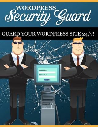 Wordpress Security Guide - How To Increase Security Of Wordpress Website