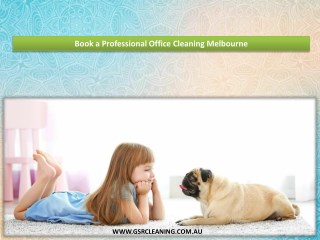 Book a Professional Office Cleaning Melbourne