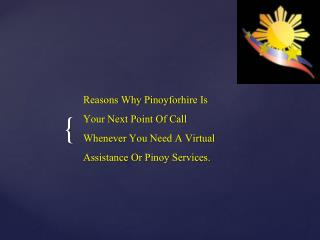 Pinoyforhire is Your Next Point of Call Whenever You Need a Virtual Assistant
