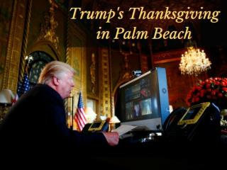 Palm Beach braces for Trump Thanksgiving visit