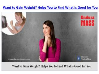 Want to Gain Weight? Helps You to Find What is Good for You