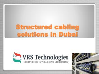 structured cabling system company in Dubai