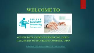Online Data Entry Services, India | Online Data Entry Outsourcing (ODEO)
