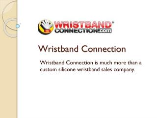 Customized Silicone Wristbands Online in Houston