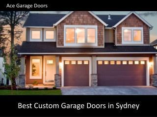 Best Custom Garage Doors in Sydney