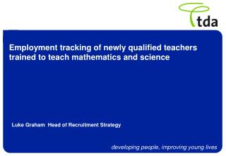 Employment tracking of newly qualified teachers trained to teach mathematics and science