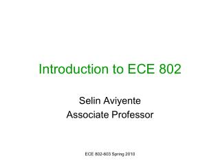 Introduction to ECE 802