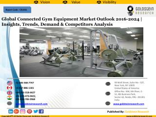 Global Connected Gym Equipment Market Outlook 2016-2024 | Insights, Trends, Demand & Competitors Analysis