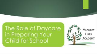 The Role of Daycare in Preparing Your Child for School