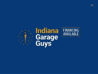 Top Garage Contractors – Indiana Garage Guy