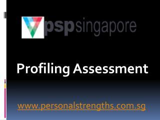 Profiling Assessment – www.personalstrengths.com.sg